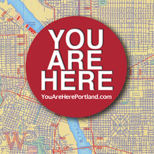 You Are Here - Portland