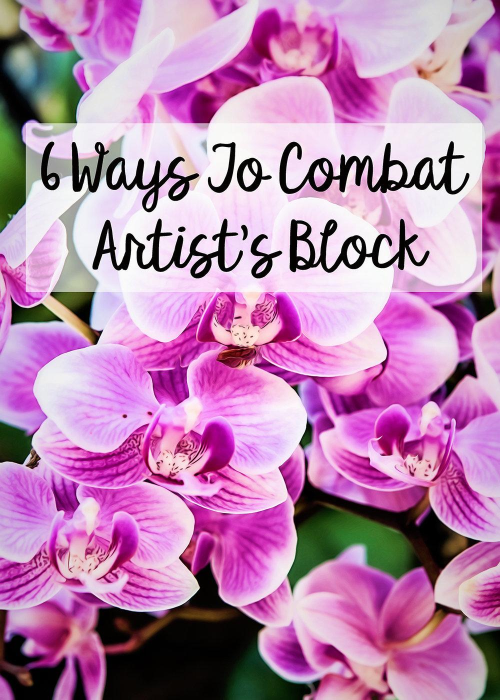 6 ways to combat artist's block.jpg