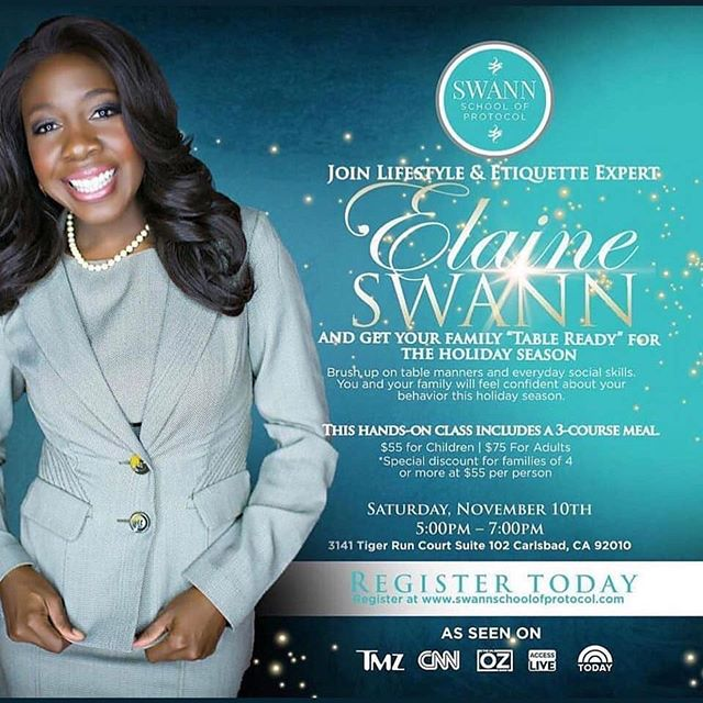 "Join me on November 10th at 5 pm to get your family ""table ready"" for the upcoming holidays!  Register at www.swannschoolofprotocol.com"