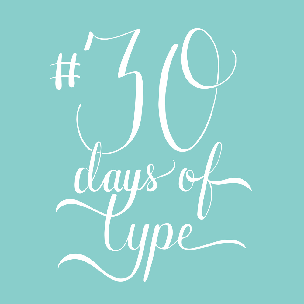 #30DaysofType - andreacrofts.com.jpg