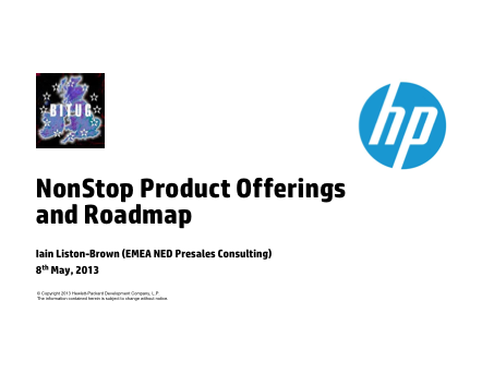 HP NonStop Hardware Roadmap 2013 - Iain Liston-Brown