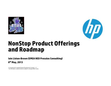 HP NonStop Hardware Roadmap 2013 - Iain Liston-Brown