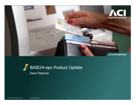 BASE24-eps Product Update - Dave Pearson