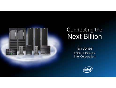 Connecting the Next Billion - Intel Corporation