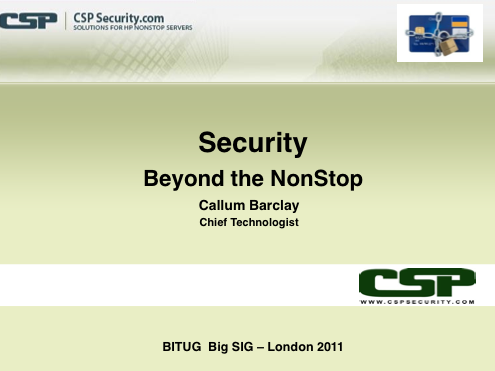 Security - Beyond the NonStop - CSP