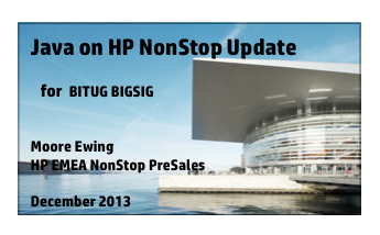 Java on NonStop Update - HP - Moore Ewing