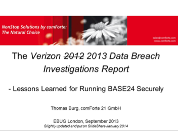 Verizon Data Breach Reports - Lessons for Running BASE24 Securely - comForte 21 - Thomas Burg