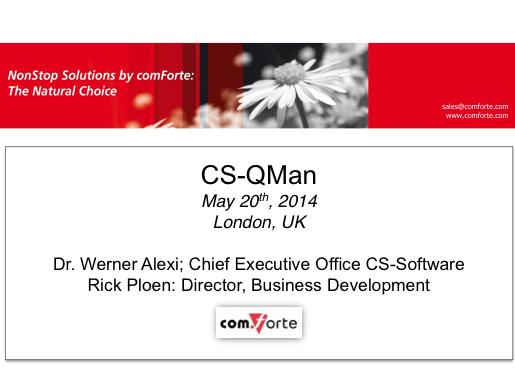 CS-QMan - comForte - Werner Alexi and Rick Ploen