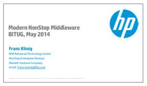 Modern NonStop Middleware - HP - Franz König