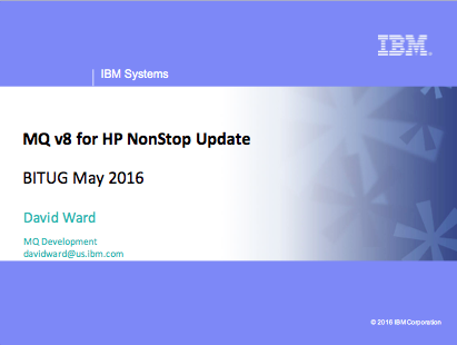 WMQ Update, David Ward, IBM