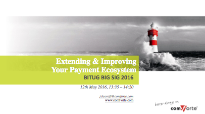Extending & Improving your Payment Ecosystem - John Bycroft, comForte