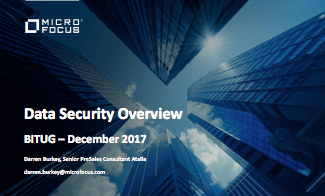 Data Security Overview - Darren Burkey - Micro Focus