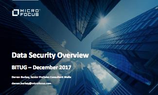 Data Security Overview - Darren Burkey - Micro Focus