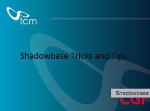 Shadowbase Tricks and Tips - Rick Stather - TCM