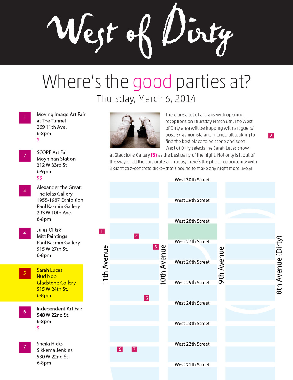Tomorrow nights gonna be a big night in the art world. Here's your map courtesy of WOD!