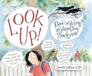 look up bird watching cole new science kids book long enough
