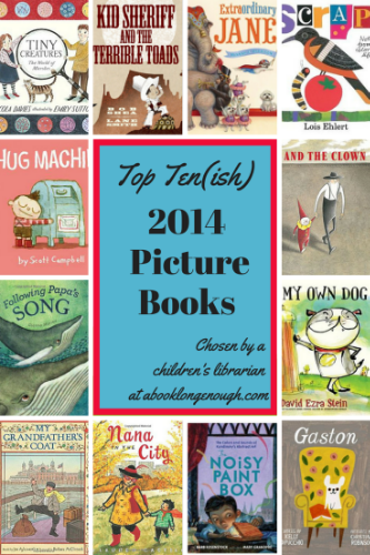 top ten picture books kids 2014 book long enough