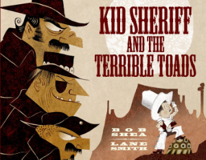 kid sheriff terrible toads kids best picture top ten 2014 book long enough