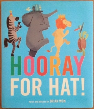 hooray hat won toddler preschool two three year old book long enough