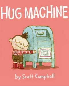 hug machine toddler preschool two three year old book long enough