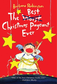 best christmas pageant ever kids family holiday book long enough
