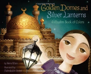 golden domes silver lanterns muslim colors new multicultural picture kids book long enough