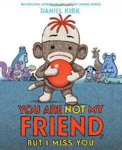 you are not my friend but I miss you kids preschool picture books about sharing book long enough