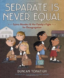 separate is never equal everyday heroes civil rights kids book long enough