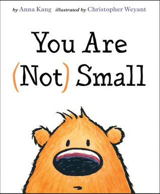 you are not small anna king 2015 theodore seuss geisel medal award beginning reader kids book long enough