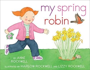 my spring robin kids picture books new spring bunnies easter eggs chicks ducklings a book long enough