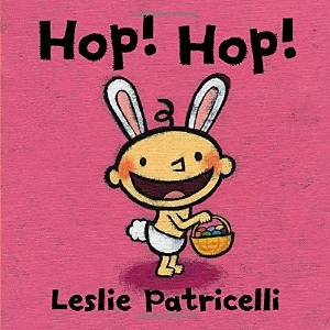 hop hop patricelli kids picture books new spring bunnies easter eggs chicks ducklings a book long enough