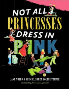 not all princesses dress in pink kids fairy tales folklore clever strong girls a book long enough
