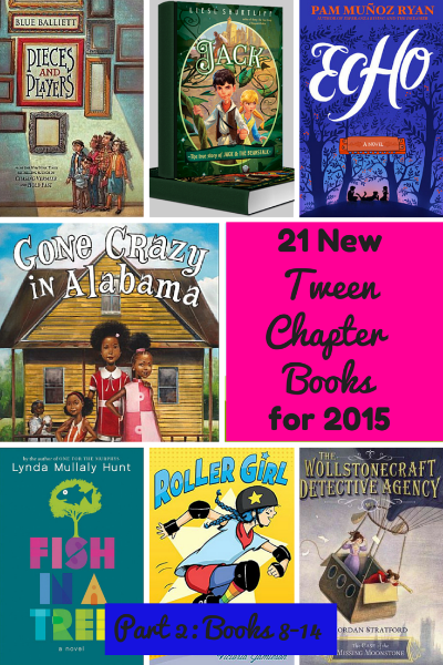 Tween Chapter Books 21 New Titles For 8 12 Year Olds Part 2 A
