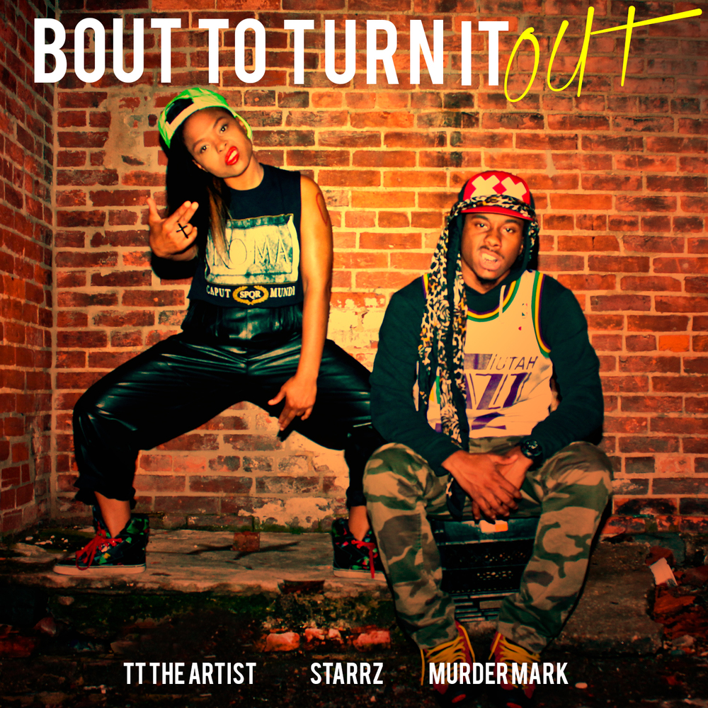 Bout To Turn It Out Cover - Hi Res.jpg