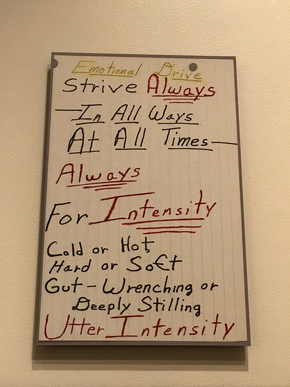 Emotional Drive..Strive ALWAYS In All Ways At All Times ALWAYS For INTENSITY Cold or Hot, Hard or Soft, Gut-Wrenching or Deeply Stilling, UTTER INTENSITY.    Octavia Black, Writer from the Huntington Library Exhibit      Photo: Lynne Azpeitia