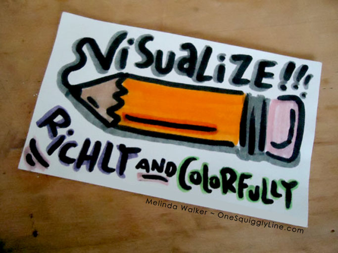 VisualThinking_Creativity_Pencil_Drawing_VisualizeRichlyCOlorfully_MelindaWalker_OneSquigglyLine
