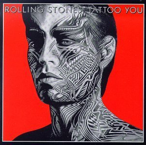 Tattoo You, The Rolling Stones (1981)