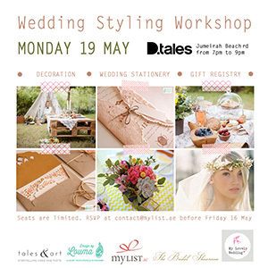 2014 Wedding Styling Workshop with mylist.ae and D.Tales in Dubai UAE