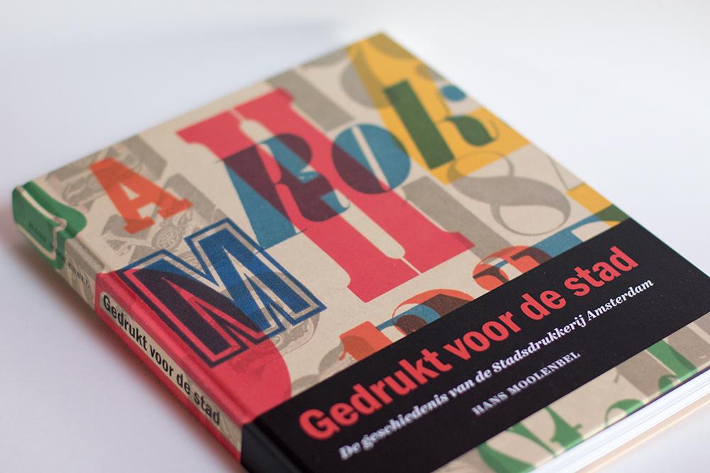 Gedrukt voor de stad, Hans Moolenbel,Uitgeverij Bas Lubberhuizen, 2014