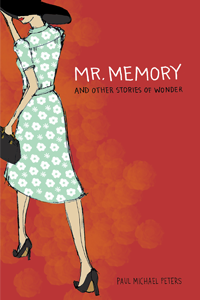 Mr. Memory and Other Stories of Wonder