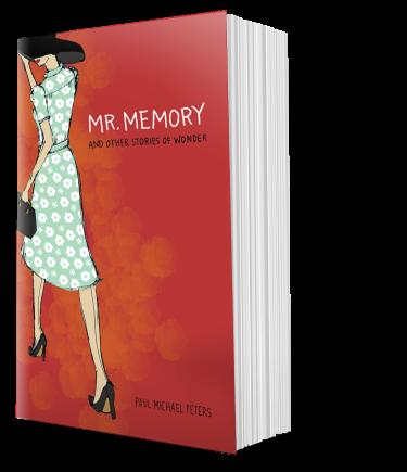 Mr. Memory by Paul Michael Peters