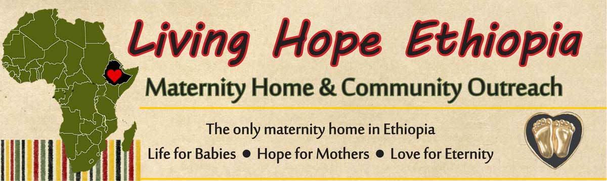 Living Hope Maternity Home - Ethiopia