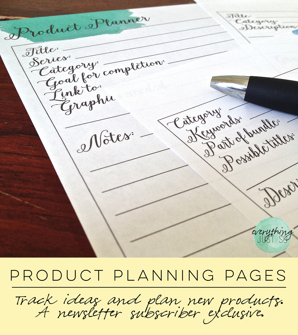 Product Planning Pages from everythingjustso.org. A newsletter subscriber exclusive.png