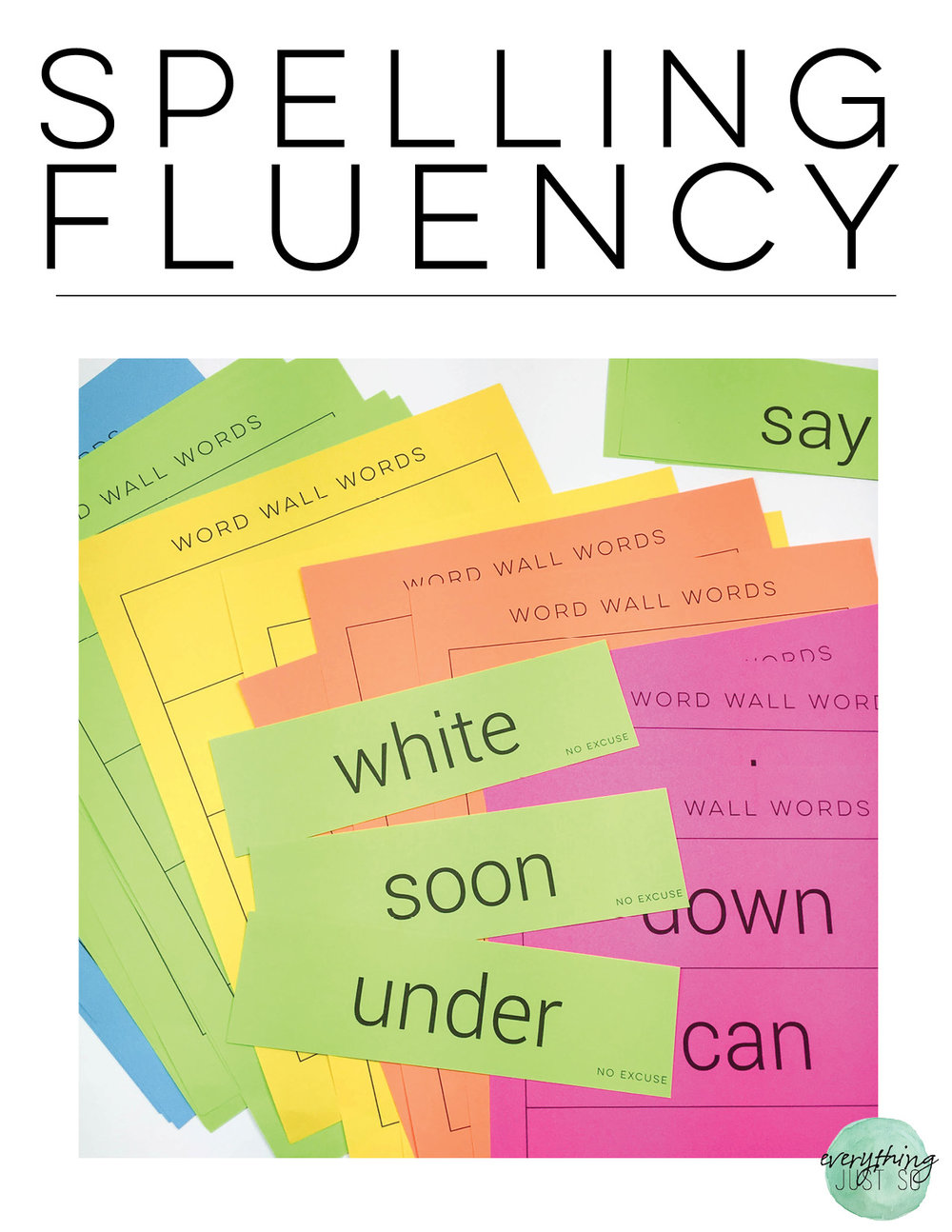 Spelling Fluency Toolkit | shopeverythingjustso.org