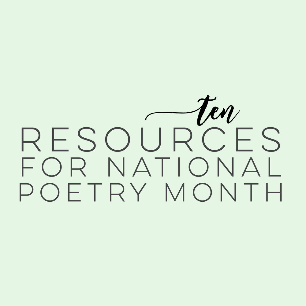 10 Resources for National Poetry Month | everythingjustso.org | Looking for resources to help celebrate National Poetry Month in your classroom? This post lists ten resources where you can find mini-units, free poetry and posters, crafts, activities, and more!