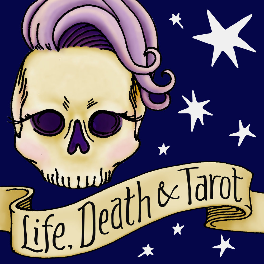 Life, Death & Tarot Podcast - An interview-style podcast through a past, present and future tarot reading. Episodes go up every other Thursday.