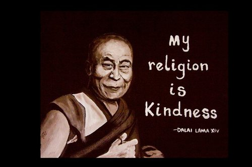 DALAI LAMA XIV Art by Jyoti      QUOTE: 'My religion is kindness'      Material: Acrylic on canvas     ORIGINAL: SOLD  PRINTS: Available upon request. Please email us at thirdeyevisionaries@yahoo.com for more information.
