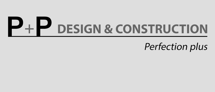 P+P Design & Construction