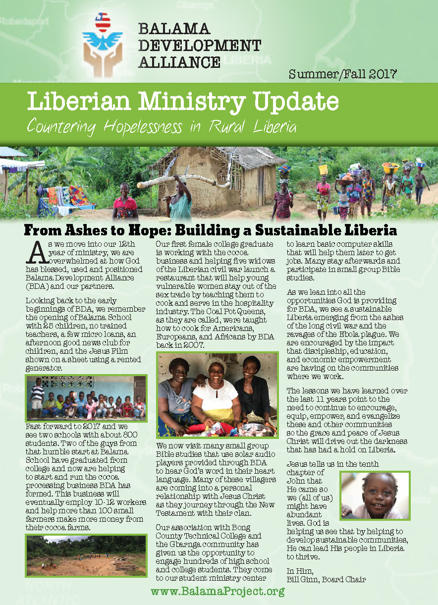 - Click here to download the 2017 Mid-Year Report Newsletter from Sustainable Liberia (formerly Balama Development Alliance)