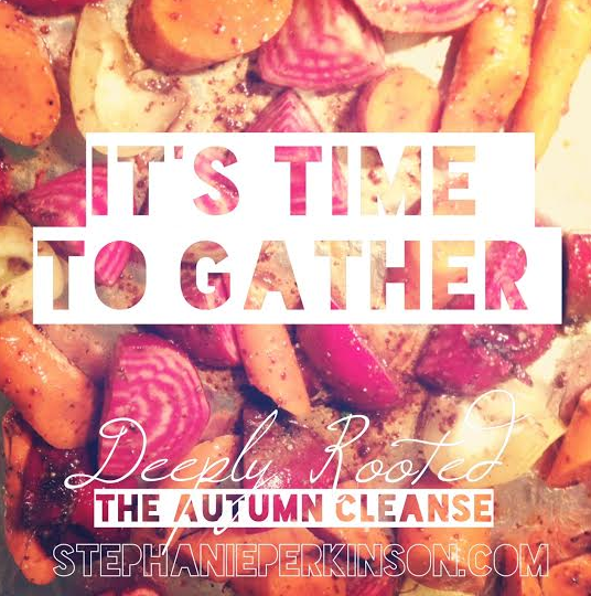 deeply rooted autumn cleanse